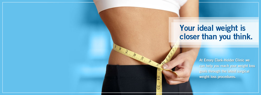 Emory Clark-Holder Clinic Bariatrics - Helping you reach your weight loss goals through sugrical procedures